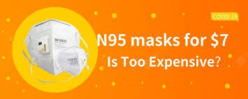 Is The $7 N95 Mask Too Expensive? This May Be the Lowest Price ...