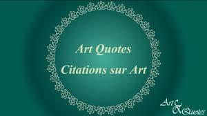 09 Art Quotes That Will Color Your Day 09 Citation Sur Lart Qui Vont Colorier Votre Journée