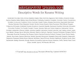 good words to use in a cover letter us good words to use on resume good descriptive words to use on