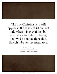 A True Christian Quotes Best of What Is A True Christian Quotes Quotes