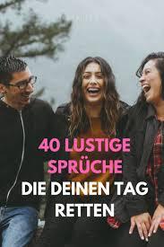 ᐅ 40 Lustige Sprüche über Das Leben Gönn Dir Ein Lächeln