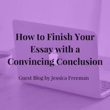 how to finish your essay a convincing conclusion jlv  writing essays is a natural part of your education you ll likely be assigned an essay in a variety of your classes so it s a good idea to practice in