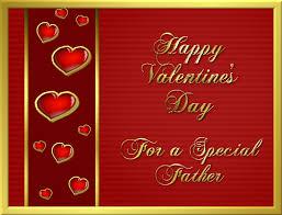 happy valentine s day dad. Beautiful Day Happy Valentineu0027s Day For A Special Father To Valentine S Dad