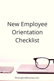 new employee orientation schedule sample new employee orientation checklist the thriving small business