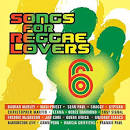 Songs For Reggae Lovers Vol. 6