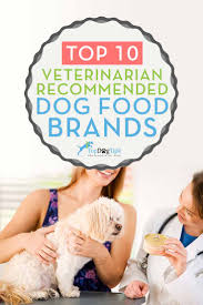 10 Vet Recommended Dog Food Brands That Are Inexpensive 2017