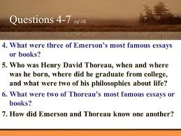 transcendentalism quiz directions be sure to restate the question  what were three of emerson s most