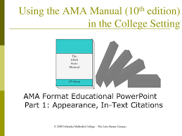 Using The Ama Manual 10th Edition In The College Setting Ppt