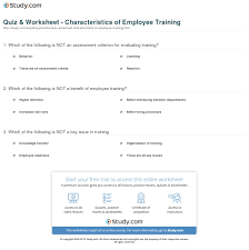 quiz worksheet characteristics of employee training com print what is employee training benefits effects importance worksheet