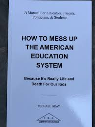 How To Mess Up The American Education System Book