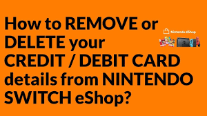 Check spelling or type a new query. How To Remove Or Delete Your Credit Debit Card Details From Nintendo Switch Eshop Youtube