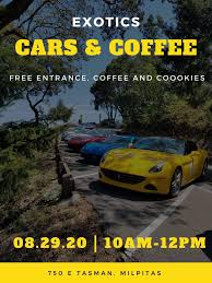 Discover the exclusive services and updates directly from the ferrari world. Free Exotic Cars And Coffee In Milpitas Ca On August 29 2020 Mclaren Life