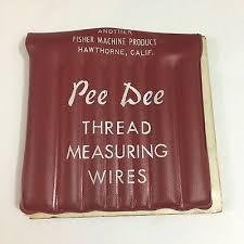 16 Pee Dee Thread Measuring Wires 36 69 Picclick