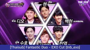 Tnb_exo Thai Sub — [Thaisub] Fantastic Duo - EXO [tnb_exo] **...