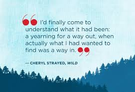 Cheryl Strayed Quotes New Quotes From Wild By Cheryl Strayed Wild Quotes