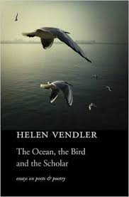 amazoncom the ocean the bird and the scholar essays on poets  amazoncom the ocean the bird and the scholar essays on poets and poetry  helen vendler books
