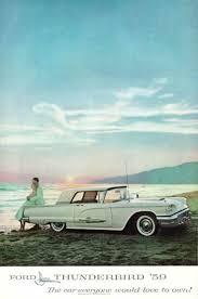 100 [1959 Ford Thunderbird Ad Thunderbirds] - 1959 Ford ...
