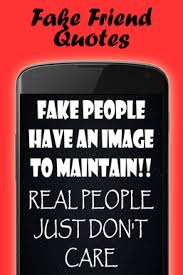 Fake Friends Quotes Stunning Quotes About Fake People For Android Free Download And Software