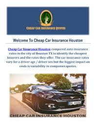 get car insurance quotes in houston tx by car insurance houston issuu