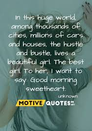 Unknown Good Morning Quotes Best Of Good Morning Quotes For Her