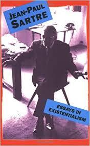 com essays in existentialism jean paul essays in existentialism