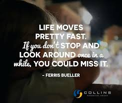 Life Moves On Quotes Magnificent Life Moves On Quotes Pretty Fast If You Stop And Look Around Once In