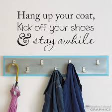 Hang Coat Rack Coat Rack Decor Hang up your coat Kick off your shoes stay 84