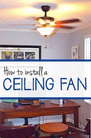 how to install ceiling fan1