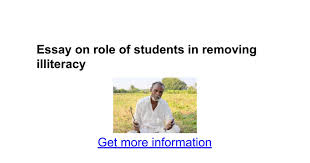 essay on role of students in removing illiteracy google docs