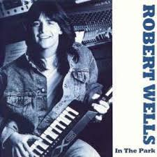 17 reviews of law office of robert m wells i work for a property management company in the east bay. Robert Wells In The Park 1988 Vinyl Discogs