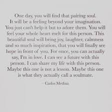 Carlos Medina Quote Words Soulmate Soul Marriage Advice After