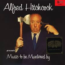 V.A. - Alfred Hitchcock: Music To Be Murdered By