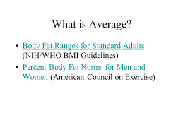 Nih Body Fat Percentage Chart Body Composition Ppt Video Online Download