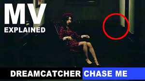 Names That Mean Dream Catcher MV Explained] Dreamcatcher Chase Me Theory Hidden Meaning 43