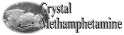 Information Bulletin: <b>Crystal Methamphetamine</b>