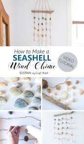 Seashell Bedroom Decor How To Make An Easy Clinky Coastal Seashell Wind Chime Sustain