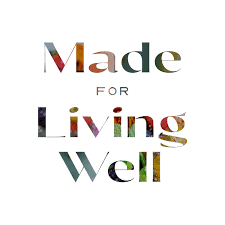 Made For Living Well