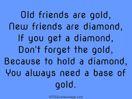 Quote For Everyone Funny Friendship Quotes For Old Friends