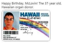 The Old Mclovin Donor 37 - Organ Happy Birthday Meme Year xyz Hawaiian