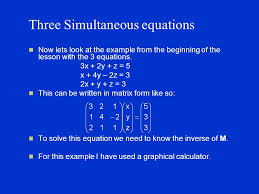 three simultaneous equations now lets look at the example from the beginning of the lesson with