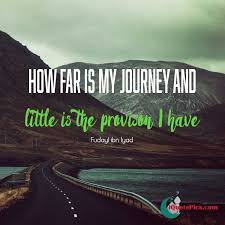 Life Is A Journey Quotes Extraordinary Islamic Quotes About Life Love And More 48 Top Islamic Blog