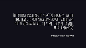 Quote About Overthinking Quotes Warehouse