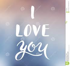 Calligraphy Backgrounds I Love You Hand Lettering Handmade Calligraphy On Blur