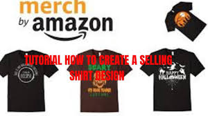 Top Selling T Shirt Designs Merch By Amazon Ebay Etsy Redbubble Passive Income Tutorial How To Make Top Selling Shirt Design