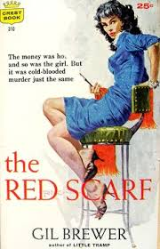 robert mcginnis the red scarf by gil brewer crest 1959 find this pin and more on book covers by leonid tikh a cover