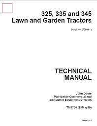 john deere 325 335 345 lawn garden tractors tm1760 technical repair manual john deere 325 335 345 lawn garden tractors tm1760 technical manual pdf