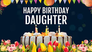 Birthday Wishes For Daughter From Mom Happy Birthday Daughter