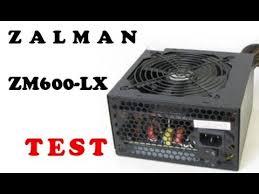 <b>Zalman ZM600</b> LX TEST zasilacza komputerowego - YouTube