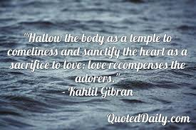 Kahlil Gibran Quote Quoteddaily Daily Quotes