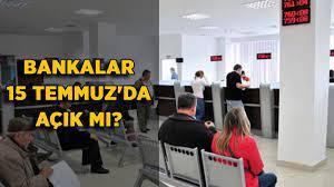 Bankalar 15 Temmuz'da açık mı? 15 Temmuz'da PTT, belediyeler açık mı? -  Timeturk Haber